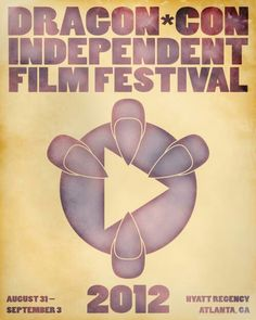 Films shown at the 2012 Dragon Con Film Festival