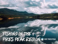 Places to fish in the Pikes Peak Region, Colorado.