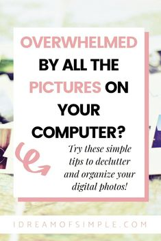 Are your digital pictures a hot mess? If so, you need to check out this post to minimize and organize your digital photos with ease. You'll not only streamline your digital images but you'll also be able to easily create a beautiful keepsake photo album with your digital photos! Photo Book, Picture Photo, Declutter, Organize, Book Projects, Hot Mess, Minimalist Living, Simple Living, Creative Gifts