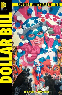 BEFORE WATCHMEN Group Solicits | DC Comics | Dollar Bill #1