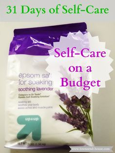 Townsend House: 31 Days - Self-Care on a Budget