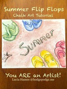 Summer Flip Flops Chalk Art Tutorial - You ARE an Artist