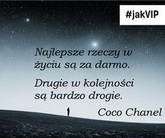 """""""Najlepsze rzeczy w życiu są za darmo. Drugie w kolejności są bardzo drogie."""" Coco Chanel #cytat #cytatdnia #tekst #tekstdnia #jakvip  #coco #cocochanel"""