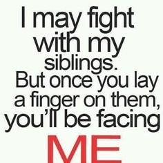 13 Best Sibling Quotes Images Siblings Sisters Funny Stuff