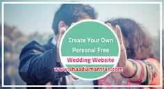 Create a wedding website to share with your family and friends, organize your wedding details and keep your guests informed! http://shaadiamantran.com