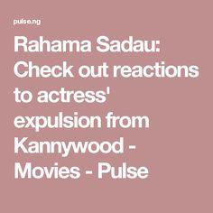 Rahama Sadau: Check out reactions to actress' expulsion from Kannywood - Movies - Pulse