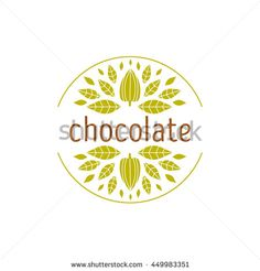 Collection Of Cacao And Chocolate Logos Made In Vector. Labels ...
