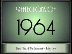 here are the songs the year I was born wow Reflections Of 1964 - Part 1 ♫ ♫  [65 Songs]