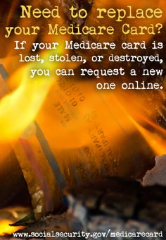 If your Medicare card is lost, stolen, or destroyed, you can request a new one online.