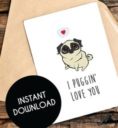 Pug Valentines Day Card Printable Pug Card by TheLittlePiper
