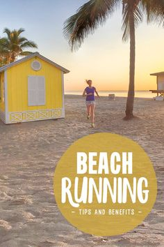 Beach Running Tips and Benefits - How Beach Workouts build strength (but what you need to know to not get injured!!!)