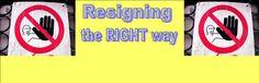 Resigning the RIGHT way!!!  #Management #Mondays #Leadership #HR #Employees #howtoresign #leavingajob