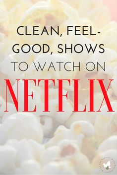10 Clean TV shows on Netflix: The Fervent Mama- Clean TV Shows on Netflix is still a most visited posts. Then Family Friendly Streamable Shows. Now, we've got Clean TV shows on Netflix Part TWO. Binge worthy shows that you don't have to feel guilty about! Netflix Movies To Watch, Netflix Tv Shows, Netflix Series, Movies And Tv Shows, Netflix Quotes, Netflix Netflix, Netflix Hacks, Netflix Gift, Netflix Documentaries
