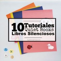 Cómo hacer Quiet Books o Libros Silenciosos