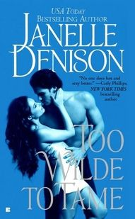 TOO WILDE TO TAME - Book #6 in The Wilde Series.  Features Mia Wilde
