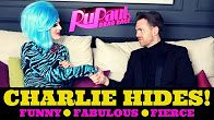 AndyVision:  Rupaul Drag Race Charlie Hides has serious charisma, uniqueness, nerve and talent. https://www.youtube.com/watch?v=pWu-2CSNDyQ