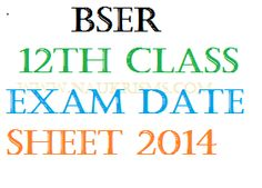 Rajasthan Board 12th Class Time Table 2014 BSER 12th Exam Date Sheet 2014