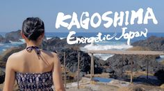 Kagoshima, Japan 4K (Ultra HD)  - 鹿児島