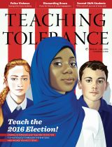 Number 54: Fall 2016   Teaching Tolerance - Diversity, Equity and Justice