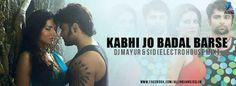 Kabhi Jo Badal Barse (Electro House Mix) - Dj Mayur & Sid | Deejays Drive