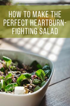 How to Make the Perfect Heartburn-Fighting Salad You'll want to put this easy, delicious, and healthy recipe on the dinner menu for tonight if you suffer from heartburn! Foods For Heartburn, Treatment For Heartburn, Heartburn Symptoms, Natural Remedies For Heartburn, Heartburn Relief, Gerd Symptoms, Schmuck