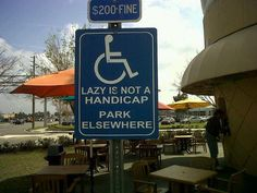 This should be the norm for Handicapped Parking signs!!