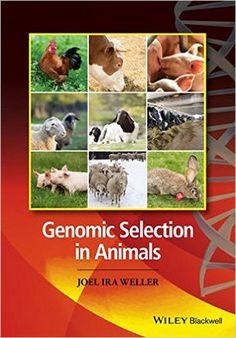 Genomic Selection in Animals: Joel Weller: 9780470960073: Books - Amazon.ca