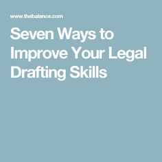Seven Ways to Improve Your Legal Drafting Skills Editing Writing, Writing Skills, School Hacks, School Tips, Lsat Prep, Law Abiding Citizen, Save My Money, Law And Justice, Paralegal