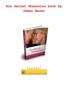 His Secret Obsession by James Bauer is a brand new book reveals the secret obsession that makes men fall in love. hero instinct 12 words text message revealed in this book. Learn the secret ingredient to keeping your man focused and interested in you. Obsession Quotes, Words To Use, Relationship Coach, Online Reviews, Simple Words, Secret Obsession, Powerful Words, Trust Yourself, Text Messages