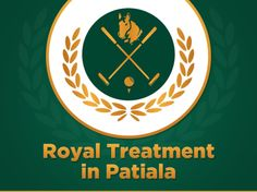 Feel the Royal Treatment in Patiala - A perfect amalgamation of professional and luxurious necessities