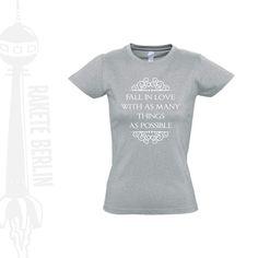 Damen T-Shirt 'Fall in love with as many things'  von RaketeBerlin auf DaWanda.com