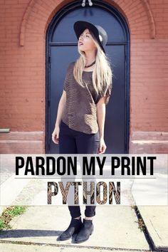 Python print / Snake print / Floppy Hat UNIF / Sam Edelman Boots http://www.trendstruck.com/2013/10/pardon-my-print-python.html