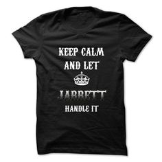Keep Calm And Let JARRETT Handle It.Hot Tshirt! - #tshirt redo #awesome sweatshirt. FASTER => https://www.sunfrog.com/No-Category/Keep-Calm-And-Let-JARRETT-Handle-ItHot-Tshirt.html?68278