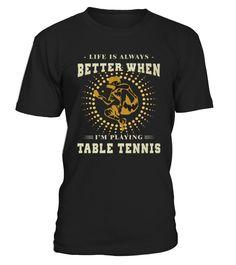Top Shirt for TABLE TENNIS PING PONG TEE SHIRT front  Funny Table Tennis T-shirt, Best Table Tennis T-shirt