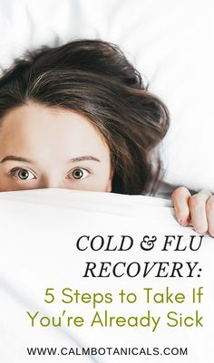 Cold & Flu Recovery: 5 Steps To Take If You're Already Sick How To Sleep Faster, How To Get Sleep, Good Sleep, Getting Over The Flu, Herbs For Sleep, How To Stop Coughing, Home Medicine, Essential Oils For Sleep, Flu Symptoms