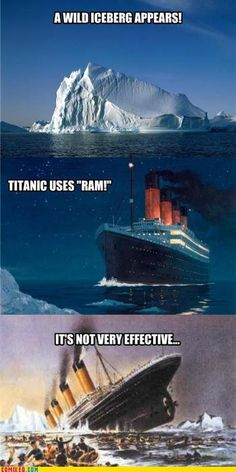 "Ice Berg uses ""Gouge"" it's super effective. Titanic Loses 1,502 HP."