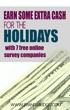 Do you need a little extra cash to help your holiday budget? If so, here are 7 highly reputable survey sites that will help you spread a little extra holiday cheer this year.