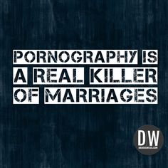 Are you porn free? If not it can be killing your marriage. #pornfree #saveyourmarriage #recovery #drdougweiss