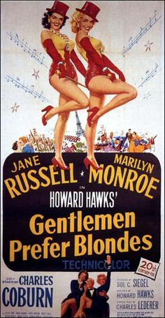 Gentlemen Prefer Blondes is a 1953 film adaptation of the 1949 stage musical, released by 20th Century Fox, directed by Howard Hawks, choreographed by Jack Cole, and starring Marilyn Monroe and Jane Russell, with Charles Coburn, Elliott Reid, Tommy Noonan, George Winslow, Taylor Holmes, and Norma Varden in supporting roles.
