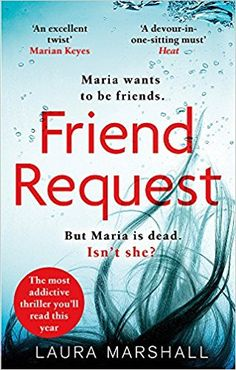 EBook Friend Request: The most addictive psychological thriller you'll read this year Author Laura Marshall, Best Books To Read, I Love Books, Good Books, Amazing Books, Ya Books, Book Suggestions, Book Recommendations, Book Club Books, Book Lists