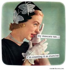 Anne Taintor - Mini Trays - my mascara ran… I'm counting it as exercis | Donna Downey Studios Inc