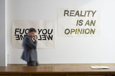 Stanislas Lahaut - Untitled (Fuck You / Welcome) and Untitled (Reality is an opinion) (Pint on paper, 150 x 100 cm) 2016