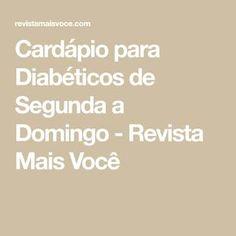 Diabetic Menu, Diabetic Recipes, Healthy Recipes, Diabetes Mellitus, Cure Diabetes, Tasty Dishes, Detox, Healthy Lifestyle, Food And Drink