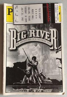 Vintage Big River Adventures of Huckleberry Finn Playbill & Ticket , Dallas 1987