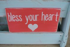 bless your heart southern saying wooden sign by scrapartbynina, $14.00