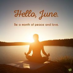 Share images of June scenes with friends and rest assured that, no matter where they are, they are going to feel some of that summer sea breeze on their face. Welcome June, Welcome Summer, Days And Months, Months In A Year, Seasons Months, 1 Year, June Quotes, Welcome Quotes, Happy June