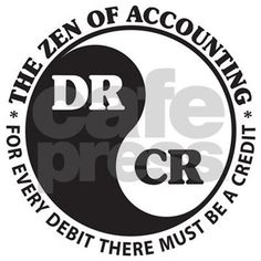 """Who says accountants don't have a sense of humor? Check out this great gift idea that beasr the """"Zen of Accounting"""" symbol and the mantra that """"for every debit there must be a credit."""""""