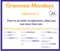 Deciding which adjective should go first in English can sometimes be tricky. To start off, look at this simple rule to help you get things straight. Then, practice practice practice! Challenge: this week, make it your mission to write a description every day. Edit your description. Ask someone more skilled than you to give you feedback, then edit again until you're satisfied. By practicing, you will gain confidence and improve. English Book, Learn English, How To Gain Confidence, Simple Rules, One Color, Grammar, Challenge, Writing, Learning
