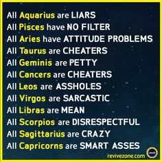 All about the Zodiac signs #liars #cheaters #crazy