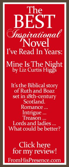 Book review of Mine Is The Night by Liz Curtis Higgs. Best novel I've read in years, bar none.